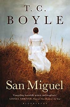 San Miguel by [Boyle, T. C.]