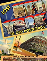 Lost New York in Old Postcards by Rod Kennedy (2001-08-06)