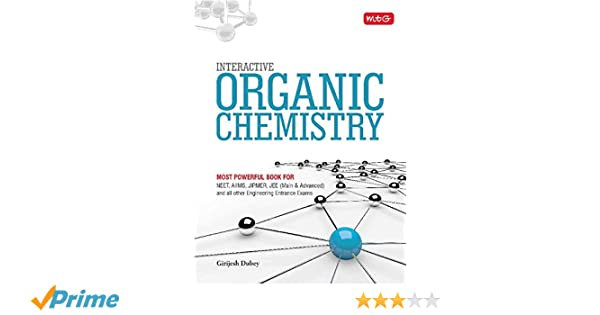Interactive Organic Chemistry: Amazon in: Girijesh Dubey: Books
