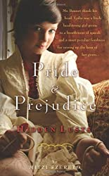 Pride and Prejudice Hidden Lusts {{ PRIDE AND PREJUDICE HIDDEN LUSTS }} By Szereto, Mitzi ( AUTHOR) Jul-21-2011