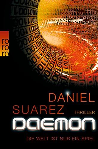 DAEMON: Die Welt ist nur ein Spiel (Die DAEMON-Romane, Band 1)
