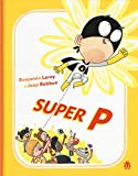 Super P. Ediz. illustrata