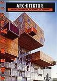 Architektur. Werkbetrachtungen von der Antike bis zur Gegenwart: Themenheft Klasse 11-13 (Thema Kunst)