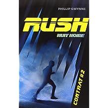 Rush, Tome 2 : Nuit noire