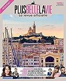Plus Belle la Vie - La revue officielle