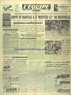 EQUIPE (L') [No 1007] du 04/07/1949 - LE TOUR DE FRANCE - COPPI - BARTALI - MARINELLI - TEISSIERE - LAMBRECHT - MAGNI - CHAPATTE - DANGUILLAUME - LEPEBIE - DIOT ET RICCI - TIR A VOLONTE PAR GODDET - A WIMBLEDON - LES ETATS-UNIS ONT TRUSTE LES TITRES - LA COUPE LATINE DE FOOT A BARCELONE - HARRIS N'A PU DETRONER VAN VLIET par Collectif
