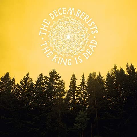 The King Is Dead by The Decemberists (2011) Audio CD