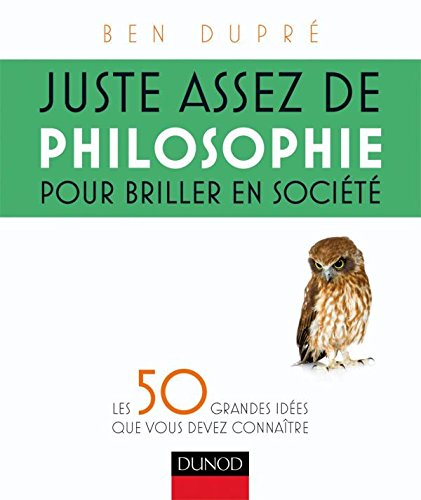 juste-assez-de-philosophie-pour-briller-en-societe-les-50-grandes-idees-que-vous-devez-connaitre-hor