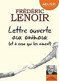 Telecharger Livres Lettre ouverte aux animaux et a ceux qui les aiment Livre audio 1 CD MP3 (PDF,EPUB,MOBI) gratuits en Francaise