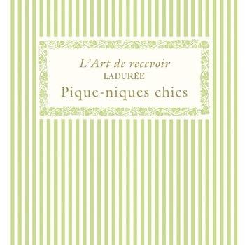 LADUREE : PIQUE-NIQUES CHICS