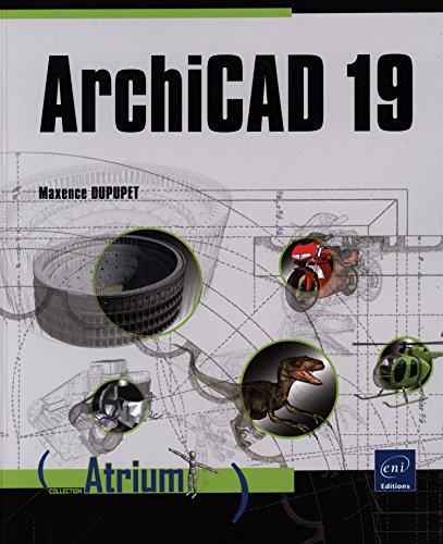 ArchiCAD 19 par Maxence DUPUPET