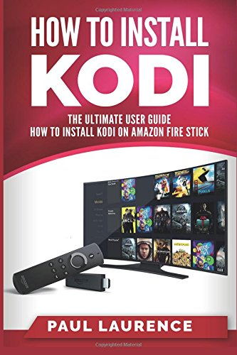 how-to-install-kodi-on-firestick-a-step-by-step-user-guide-how-to-install-kodi-on-amazon-fire-stick-