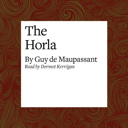 The Horla  Audiolibri