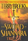 The Sword of Shannara Trilogy (Sword of Shannara) [ THE SWORD OF SHANNARA TRILOGY (SWORD OF SHANNARA) ] By Brooks, Terry ( Author )Aug-27-2002 Hardcover