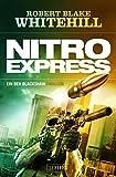 Nitro Express: Thriller (Ben Blackshaw)