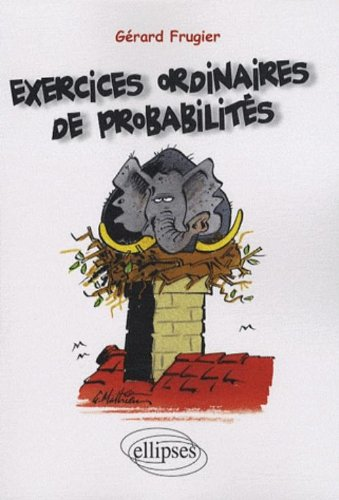 Exercices ordinaires de probabilits