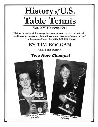 History of U.S. Table Tennis Volume 18