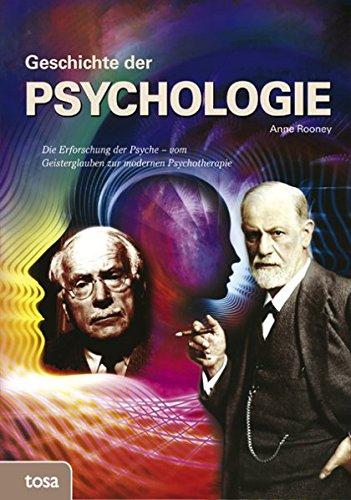 Geschichte der Psychologie: Die Erforschung der Psyche - vom Geisterglauben zur modernen Psychotherapie