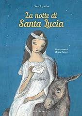 Idea Regalo - La notte di Santa Lucia. Ediz. a colori