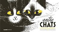 Entre chats par Claire Zucchelli-Romer