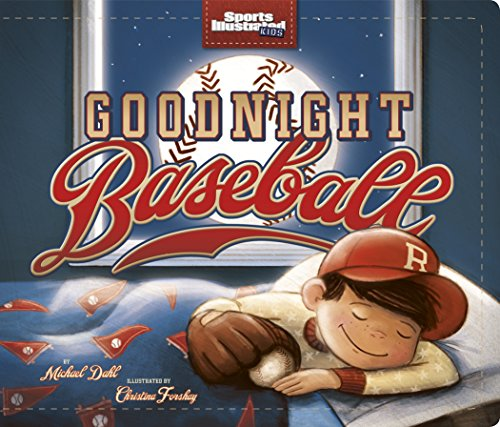 goodnight-baseball-capstone-young-readers-sports-illustrated-kids-bedtime-books