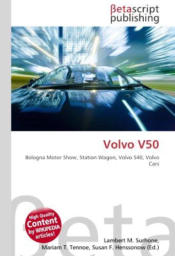 Volvo V50: Bologna Motor Show, Station Wagon, Volvo S40, Volvo Cars