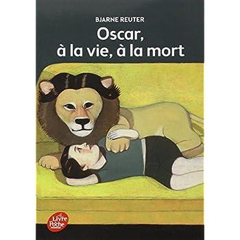 Oscar, à la vie à la mort