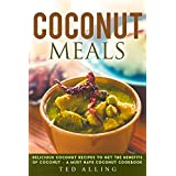 "This Book ""Coconut Meals: Delicious Coconut Recipes to Get the Benefits of Coconut – A Must Have Coconut Cookbook"" is a great start if you are looking to lose weight but in a healthy way. You do not have to fall weak but the awesome benefits of cocon..."