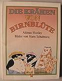 Die Krähen von Birnblüte - Aldous Huxley