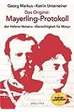 """Das Original-Mayerling Protokoll: der Helene Vetsera: """"Gerechtigkeit für Mary"""""""