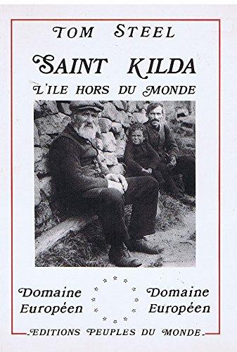 Saint Kilda: L'île hors du monde