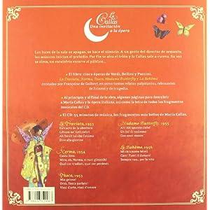La Callas, una invitación a la ópera (Un libro, un CD)