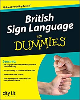 British Sign Language For Dummies by [Lit, City]