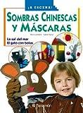 SOMBRAS CHINESCAS Y MASCARAS (A escena)
