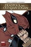 Deadpool vs. Old Man Logan (2017-2018) #3 (of 5) (English Edition)