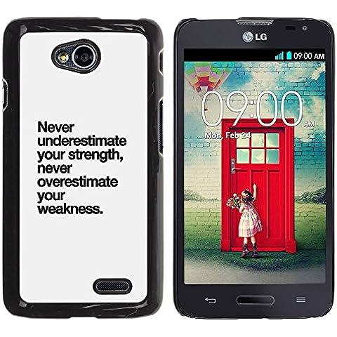 YOYOYO Smartphone Protección Defender Duro Negro Funda Imagen Diseño Carcasa Tapa Case Skin Cover Para LG Optimus L70 LS620 D325 MS323 - fortaleza texto debilidad inspirador