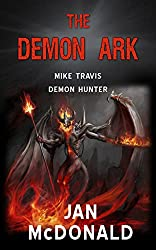 The Demon Ark (Mike Travis Demon Hunter Book 2) (English Edition)