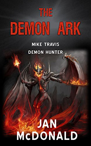The-Demon-Ark-Mike-Travis-Demon-Hunter-Book-2