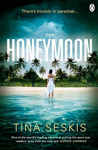 The Honeymoon by [Seskis, Tina]