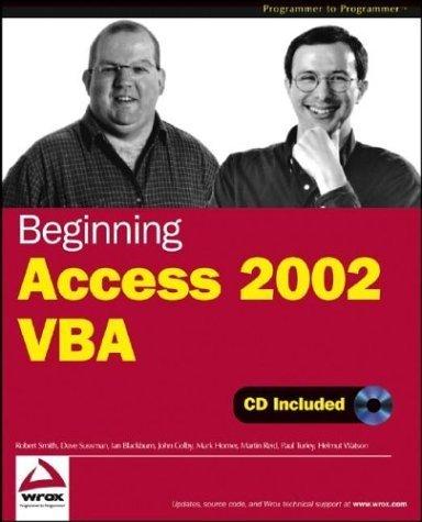 Beginning Access 2002 VBA by Smith, Robert, Sussman, Dave, Blackburn, Ian, Colby, John, H (2003) Paperback