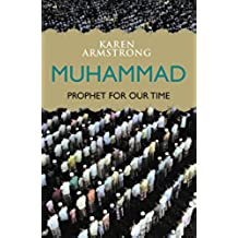 Muhammad: Prophet for Our Time (English Edition)