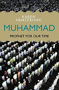 Muhammad: Prophet for Our Time by [Armstrong, Karen]