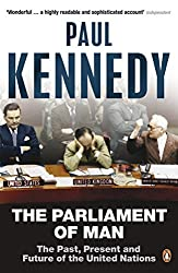 The Parliament of Man: The United Nations and the Quest for World Government by Paul M. Kennedy (2007-07-26)