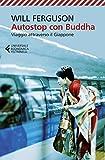 libro Autostop con Buddha: Viaggio attraverso il Giappone