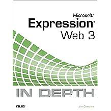 Microsoft Expression Web 3 In Depth (English Edition)