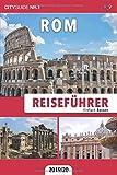 Reiseführer Rom: Einfach Reisen