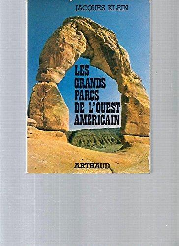 Les grands parcs de l'Ouest américain