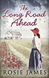 The Long Road Ahead (The Land Girls of Home Farm Book 2)