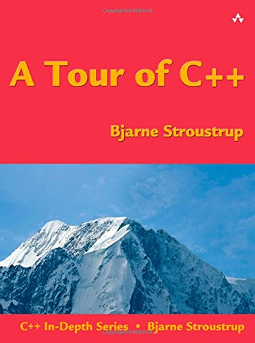 A Tour of C++ (C++ In Depth SERIES) por Bjarne Stroustrup