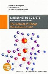 L'internet des objets : Quels enjeux pour l'Europe ? Edition bilingue français-anglais